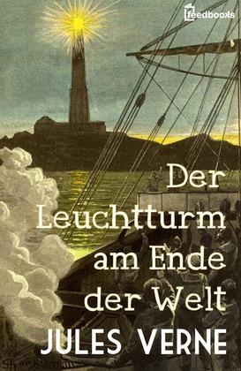 Der Leuchtturm am Ende der Welt