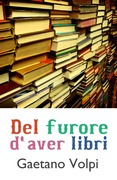 Del furore d'aver libri