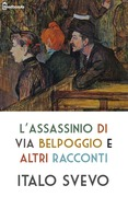 L'assassinio di via Belpoggio e altri racconti