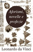 Aforismi, novelle e profezie