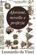 Aforismi, novelle e profezie