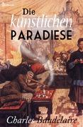 Die künstlichen Paradiese