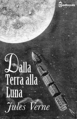 Dalla Terra alla Luna
