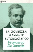 La giovinezza: frammento autobiografico