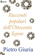 Racconti popolari dell'Ottocento ligure