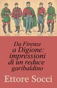 Da Firenze a Digione : impressioni di un reduce garibaldino
