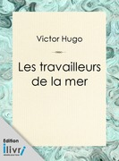 Les Travailleurs de la mer