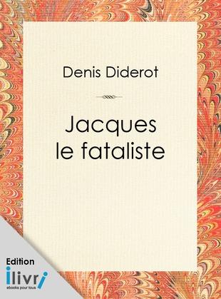 Jacques le fataliste et son maître | Denis Diderot