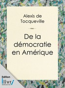 De la dmocratie en Amrique