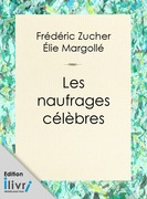 Les Naufrages clbres