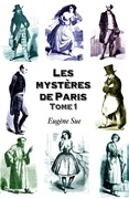 Les mystres de Paris. Tome 1