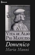 Vita di Aldo Pio Manuzio