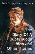 The Diary Of A Superfluous Man and Other Stories