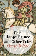 Oscar Wilde - The Happy Prince and Other Tales