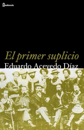El primer suplicio