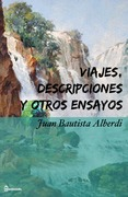 Viajes, descripciones y otros ensayos