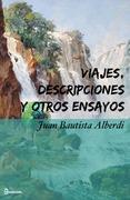 Viajes, descripciones y otros ensayos