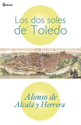 Los dos soles de Toledo