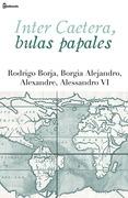Inter Caetera, bulas papales