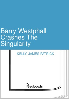 Barry Westphall Crashes The Singularity