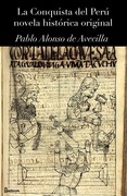 La Conquista del Per  novela histrica original