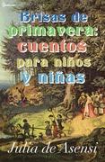 Brisas de primavera: cuentos para niños y niñas