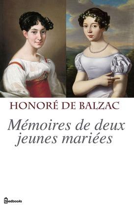 Mémoires de deux jeunes mariées | Honoré de  Balzac