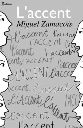 L'accent | Miguel Zamacoïs