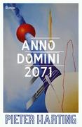 Anno Domini 2071