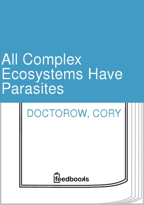 All Complex Ecosystems Have Parasites