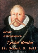 Great Astronomers: Tycho Brahe