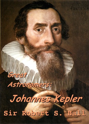 Great Astronomers:  Johannes Kepler