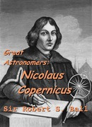 Great Astronomers: Nicolaus Copernicus