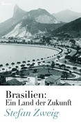 Brasilien: Ein Land der Zukunft