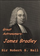 Great Astronomers:  James Bradley