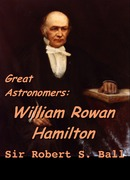 Great Astronomers:  William Rowan Hamilton