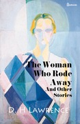 The Woman Who Rode Away And Other Stories