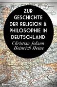 Zur Geschichte der Religion & Philosophie in Deutschland