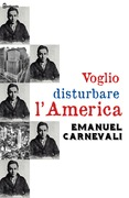Voglio disturbare lAmerica