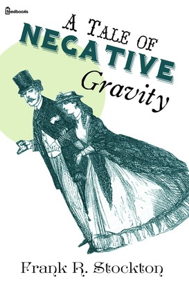 A Tale of Negative Gravity
