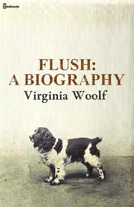 Flush: A Biography
