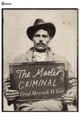 The Master Criminal