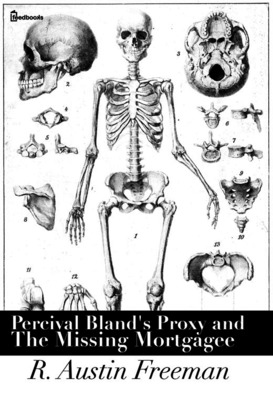 Percival Bland's Proxy and The Missing Mortgagee