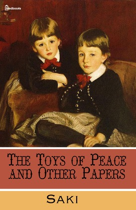 The Toys of Peace and Other Papers