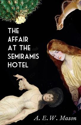 The Affair at the Semiramis Hotel