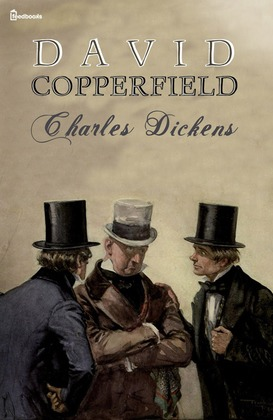 david copperfield charles dickens feedbooks david copperfield