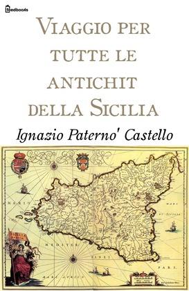Viaggio per tutte le antichità della Sicilia