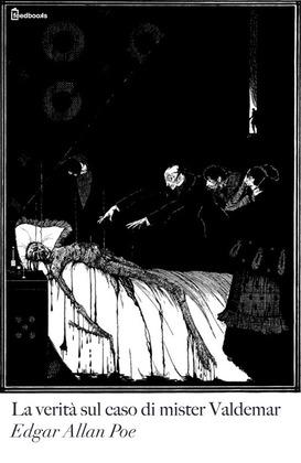 La verità sul caso di mister Valdemar