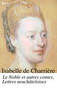 Le Noble et autres contes, Lettres neuchâteloises