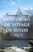 Impressions de voyage en Suisse (tome 2)